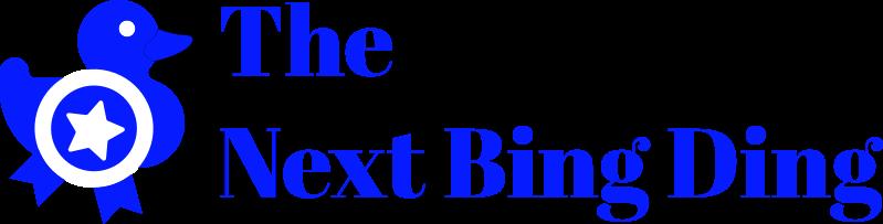 The Next Bing Ding